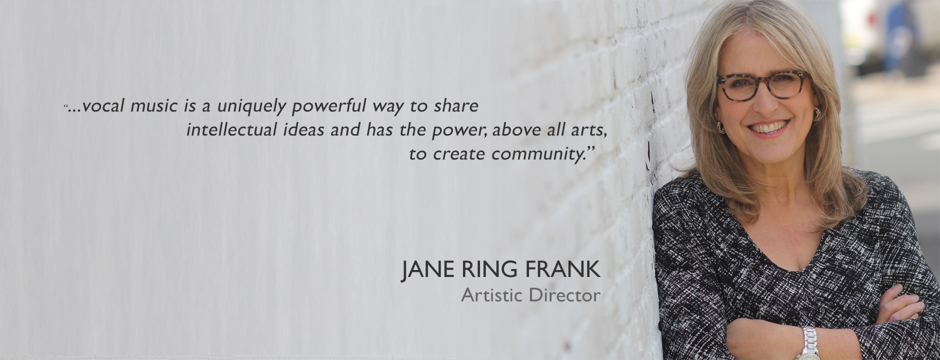 Jane Ring Frank, Artistic Director